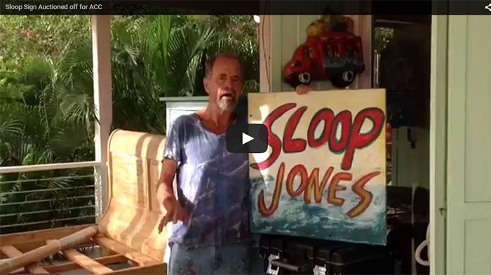 Sloop Jones Sign Auction for St. John ACC